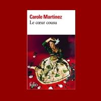 Le cœur cousu de Carole Martinez